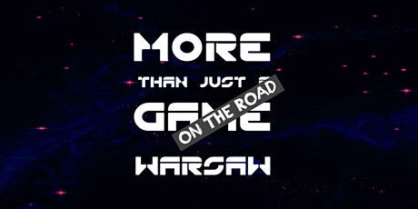 More Than Just a Game on the Road: Warsaw tickets