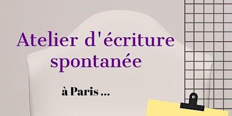 Ateliers d'écriture spontanée, jeudi matin à Paris tickets