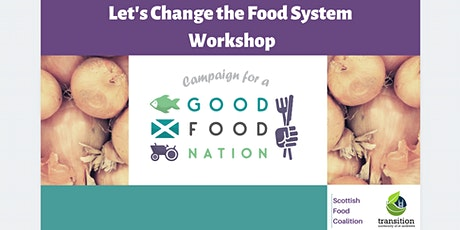 Campaign for a Fair, Healthy & Sustainable Food System in Scotland tickets