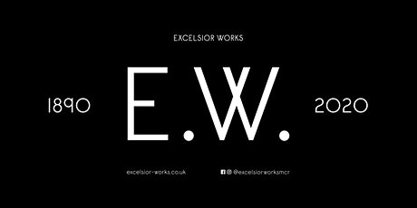Excelsior Works VIP Launch Evening tickets