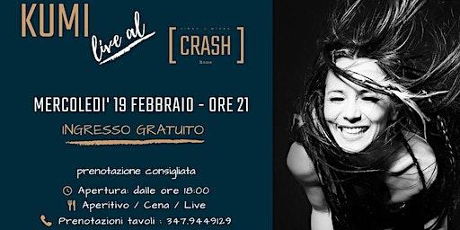 KUMI // Live al Crash Roma