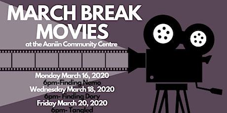 March Break Movies  tickets