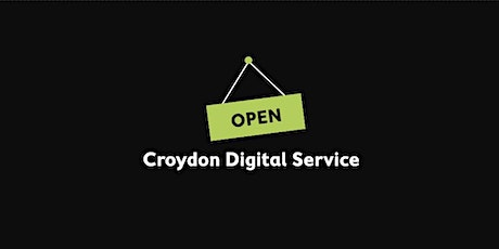 Croydon Digital Service - Open Day tickets