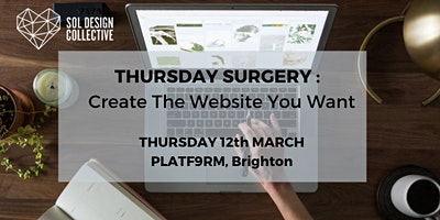 Thursday Surgery – Create the Website you Want!