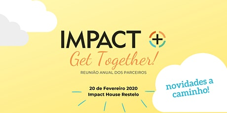 Impact+ Get Together tickets