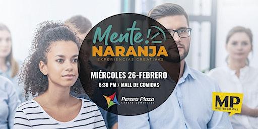 """ENCUENTROS """"MENTE NARANJA""""  Centro Comercial Pereira Plaza"""