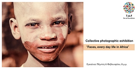 """Collective Photography Exhibition """"Faces, every day life in Africa"""" tickets"""