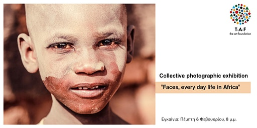 "Collective Photography Exhibition ""Faces, every day life in Africa"""