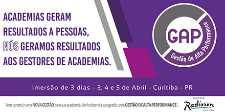 GAP - GF | Gestão de Alta Performance Curitiba - 3, 4 e 5 de Abril ingressos