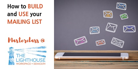How to build and use your mailing list tickets