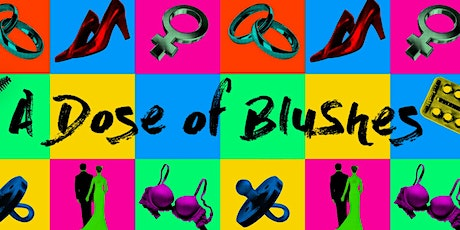 A Dose of Blushes-Tales of The Samaritan Hospital tickets
