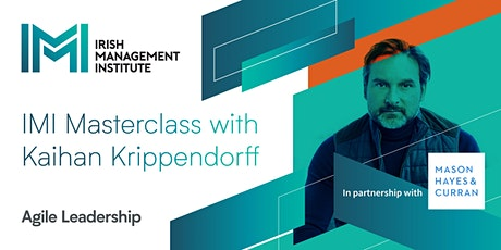 Masterclass 1- Cork:  Agile Leadership with Kaihan Krippendorff tickets