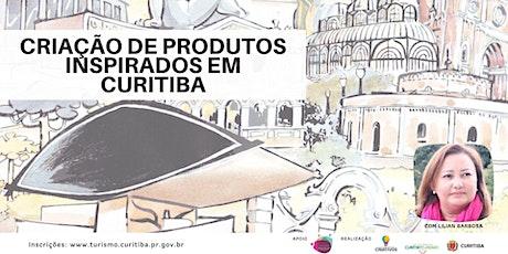 Criação de produtos inspirados em Curitiba ingressos