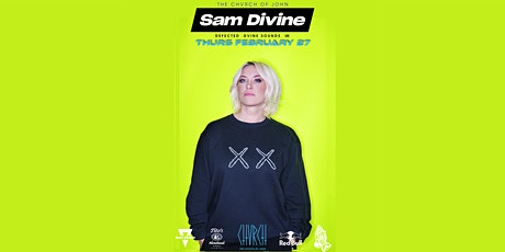 SAM DIVINE [Defected, UK] - Thurs Feb 27 tickets