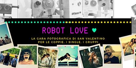 Robot Love biglietti
