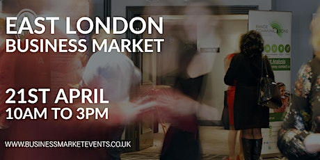 EAST LONDON BUSINESS MARKET tickets