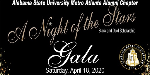 Alabama State Uni Metro Atlanta Alumni Black and Gold Scholarship Gala