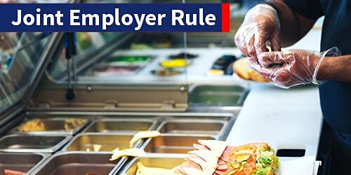 Webinar on the Fair Labor Standards Act's joint employer final rule