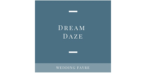 Dream Daze Wedding Fayre