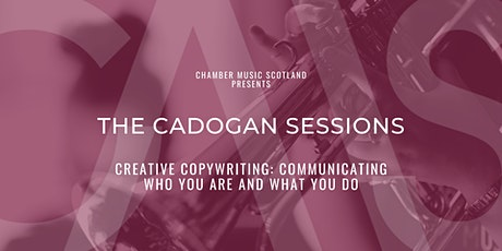 The Cadogan Sessions | Creative Copywriting tickets