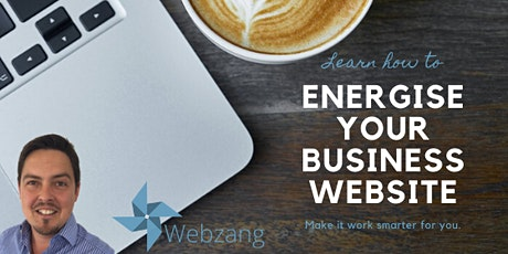 Online Webinar - Learn how to energise your business website - Free Event tickets