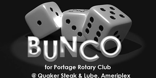 BUNCO for Portage Rotary Club