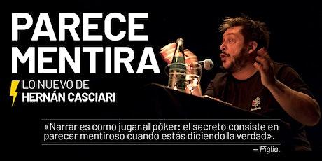 «PARECE MENTIRA» (HERNÁN CASCIARI) — MIÉ 25 MARZO, Montevideo entradas