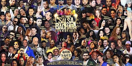 2020 Baltimore Salsa Bachata Congress 10th Anniversary tickets