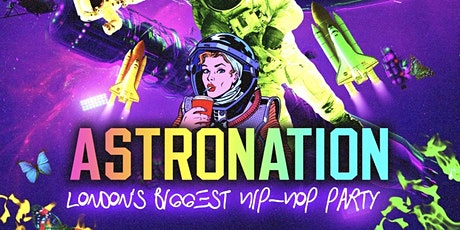 ASTRONATION - London's #1 Hip-Hop & Trap Party tickets