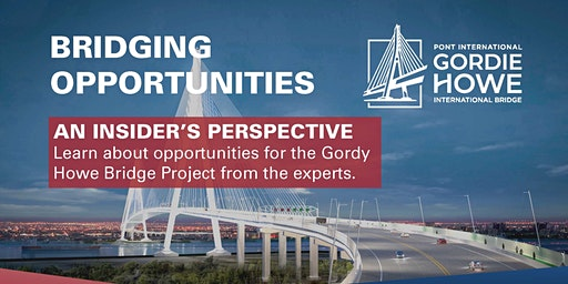 Bridging Opportunities: Getting Involved in the Gordy Howe Bridge Project