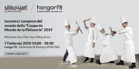 A tu per tu con i campioni del mondo di pasticceria 2019 in hangar78 biglietti
