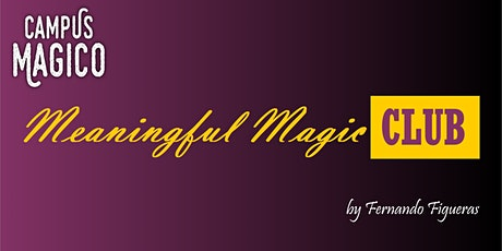 BRUSSELS Meaningful-Magic Club from CAMPUS MAGICO tickets