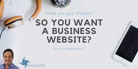 Free Online Webinar - So you want a business website? tickets