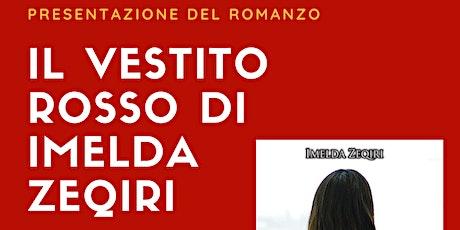 """Presentazione romanzo """"Il vestito rosso"""" biglietti"""