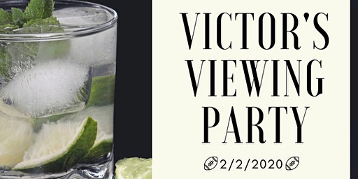Victor's Super Bowl Viewing Party