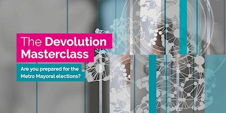 The Devolution Masterclass (London) tickets