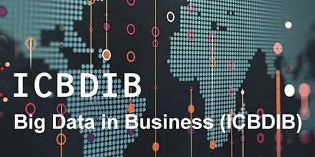 The 2nd International Conference on Big Data in Business (ICBDIB) tickets