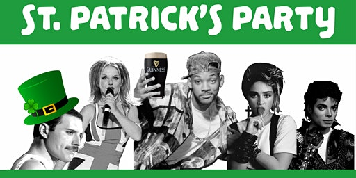 80s vs 90s - St. Patrick's Party