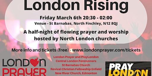 London Rising 6th March 20