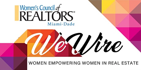 WeWire - Women Empowering Women in Real Estate tickets