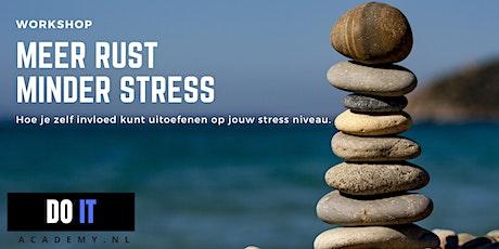 Workshop meer rust, minder stress tickets