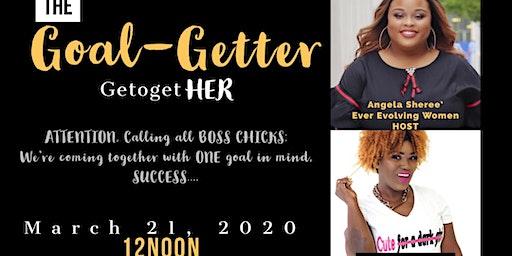 The Goal-Getter GetogetHER