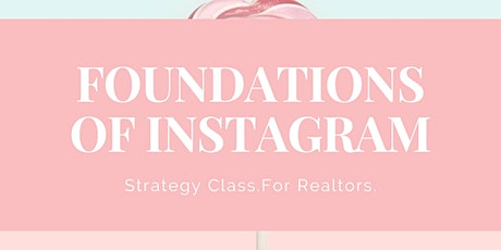 Private Workshop: Foundations of Instagram for Realtors tickets