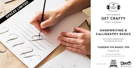 Get Crafty - Handwriting & Calligraphy Basics tickets