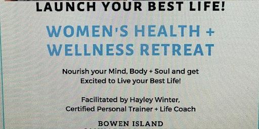 Refuel Women's Health + Wellness Retreat