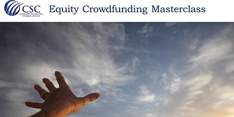 Commercialisation Studies Centre Equity Crowdfunding Masterclass tickets