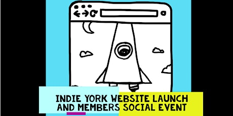 Indie York New Website Launch and Member Party!  tickets