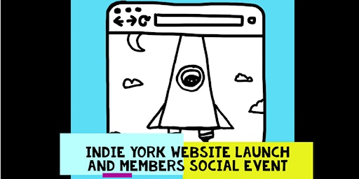 Indie York New Website Launch and Member Party!
