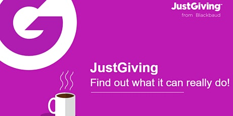 JustGiving: Find out what it can really do! tickets