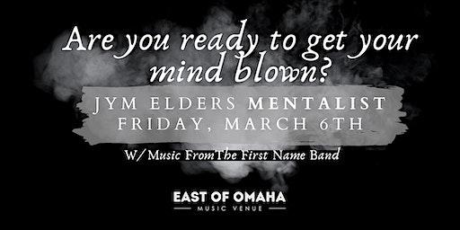 """""""Mind Blowing Mentalist"""" Jym Elders At East of Omaha"""